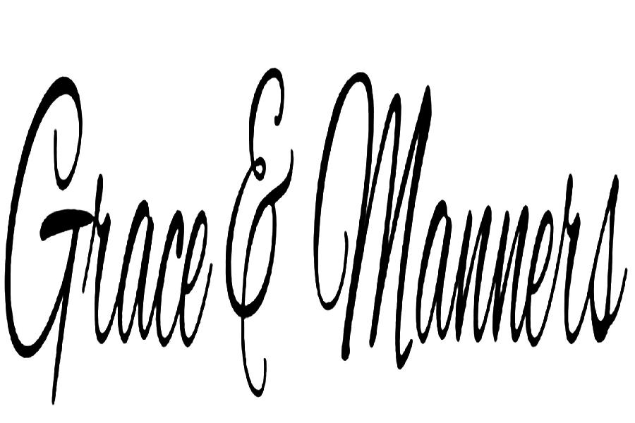 Grace and Manners Signature