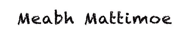 meabh mattimoe Signature