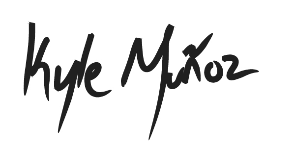 Kyle Munoz Signature