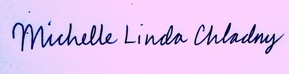 Michelle Linda Chladny Signature