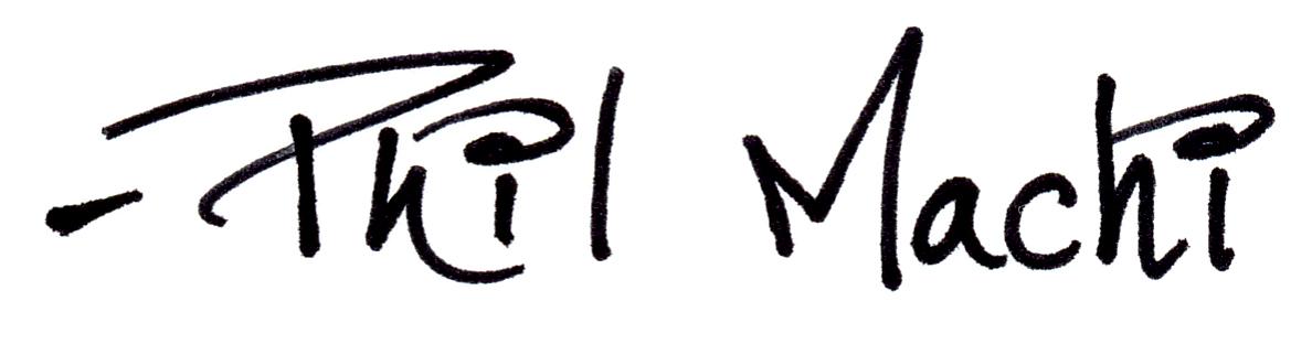 Phil Machi Signature