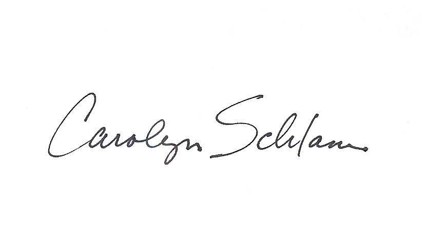 Carolyn Schlam Signature