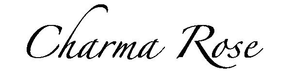 Charma Rose Signature