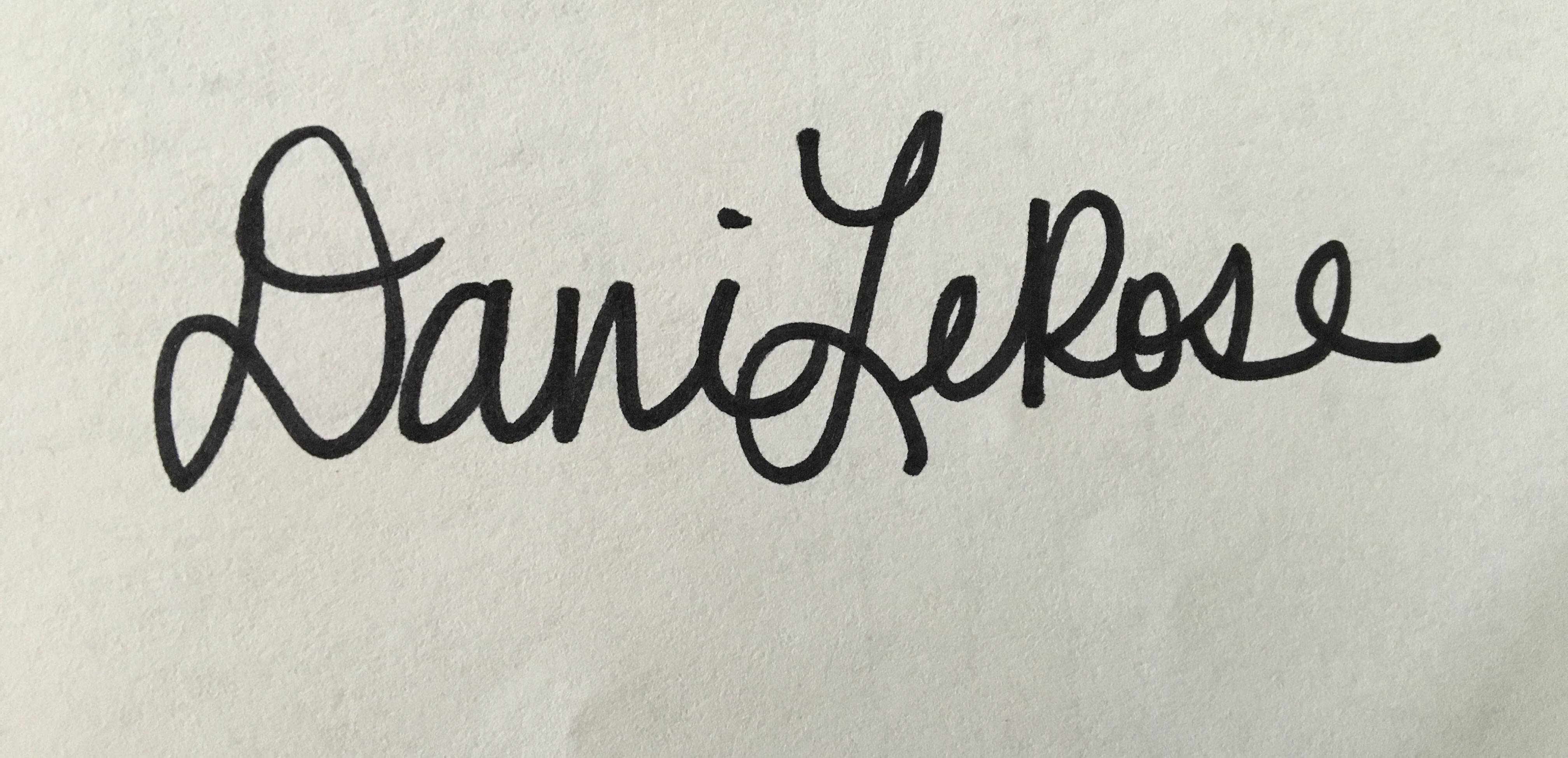 Dani LeRose Signature