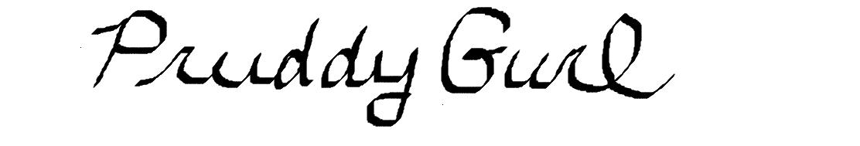 PRUDDY gurl Signature
